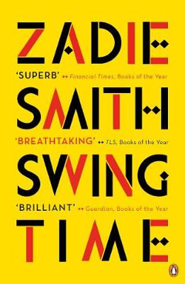 Cover for Swing Time by Zadie Smith