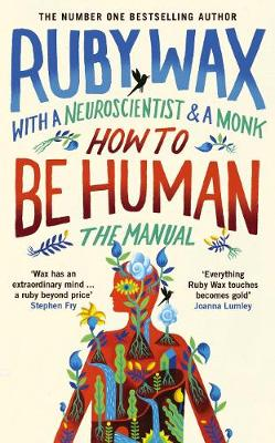 Cover for How to Be Human: The Manual by Ruby Wax