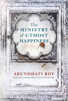 Cover for The Ministry of Utmost Happiness by Arundhati Roy