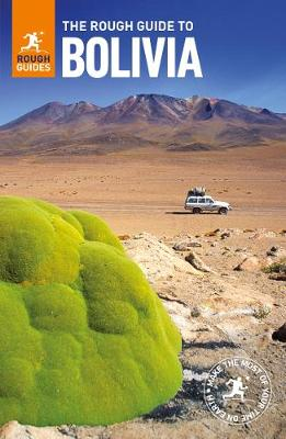 Book Cover for The Rough Guide to Bolivia by Daniel Jacobs, Rough Guides, Shafik Meghji