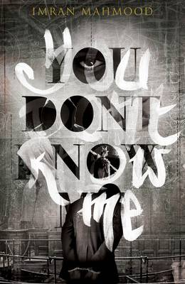 Cover for You Don't Know Me by Imran Mahmood