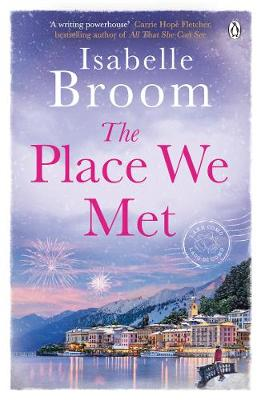 Cover for The Place We Met by Isabelle Broom