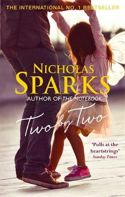 Cover for Two by Two by Nicholas Sparks