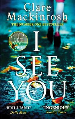 Cover for I See You by Clare Mackintosh