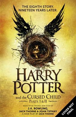Harry Potter and the Cursed Child - Parts One & Two (Special Rehearsal Edition) The Official Script Book of the Original West End Production