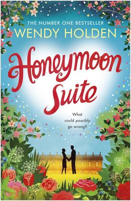 Cover for Honeymoon Suite by Wendy Holden