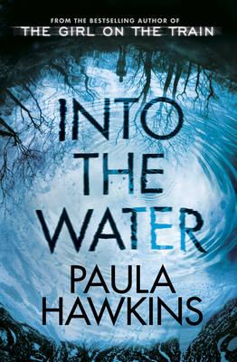 Cover for Into the Water by Paula Hawkins