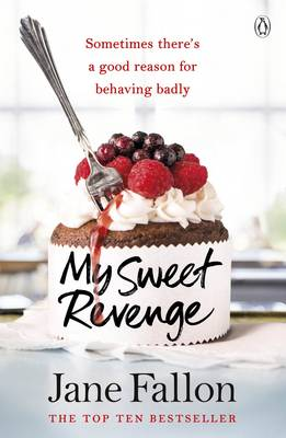 Cover for My Sweet Revenge by Jane Fallon