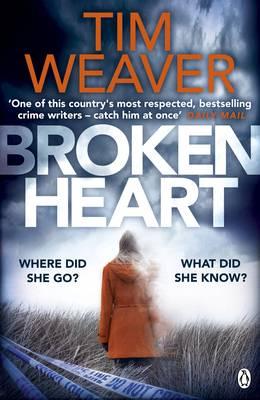 Cover for Broken Heart by Tim Weaver