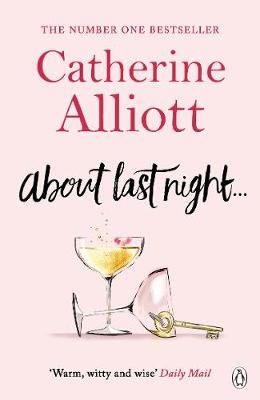 Cover for About Last Night ... by Catherine Alliott