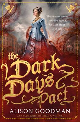 The Dark Days Pact A Lady Helen Novel