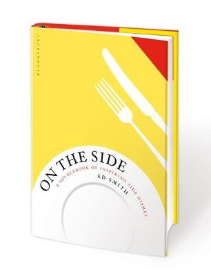 Cover for On the Side A Sourcebook of Inspiring Side Dishes by