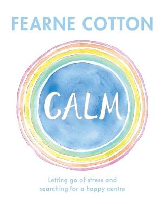 Book Cover for Calm by Fearne Cotton