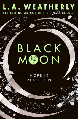 Cover for Black Moon by L. A. Weatherly