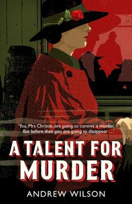 Cover for A Talent for Murder by Andrew Wilson