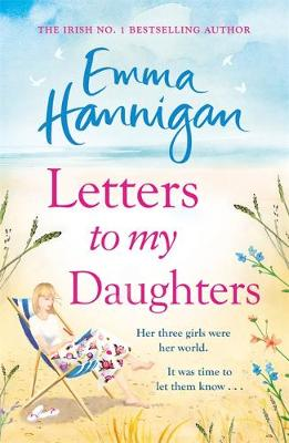 Cover for Letters to My Daughters by Emma Hannigan