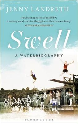 Swell A Waterbiography SHORTLISTED FOR THE WILLIAM HILL SPORTS BOOK OF THE YEAR 2017