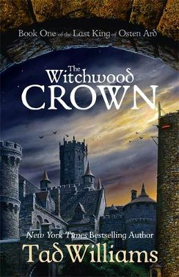 Cover for The Witchwood Crown by Tad Williams