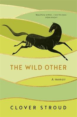 The Wild Other A Memoir