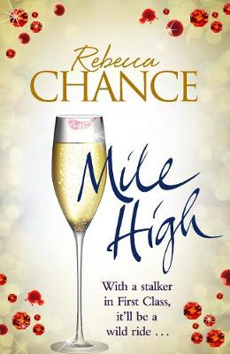Cover for Mile High by Rebecca Chance
