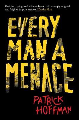 Every Man a Menace