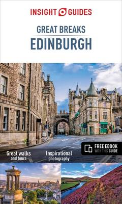 Book Cover for Insight Guides: Great Breaks Edinburgh - Edinburgh Travel Guide by Insight Guides