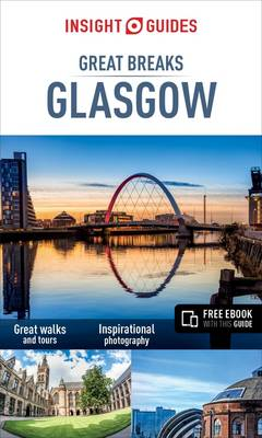 Book Cover for Insight Guides: Great Breaks Glasgow - Glasgow Guide by Insight Guides