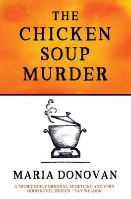 Cover for The Chicken Soup Murder by Maria Donovan
