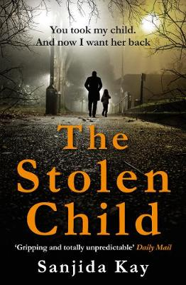Cover for The Stolen Child by Sanjida Kay
