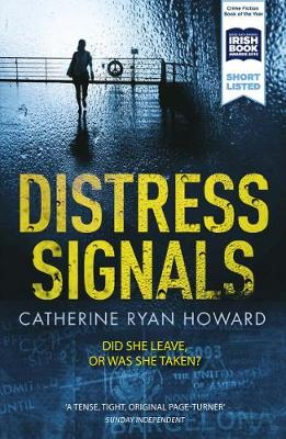 Cover for Distress Signals by Catherine Ryan Howard