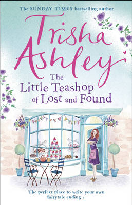 Cover for The Little Teashop of Lost and Found by Trisha Ashley
