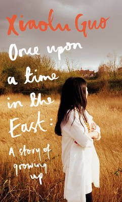 Once Upon A Time in the East A Story of Growing up