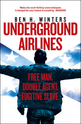 Cover for Underground Airlines by Ben H. Winters