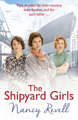 Cover for The Shipyard Girls by Nancy Revell