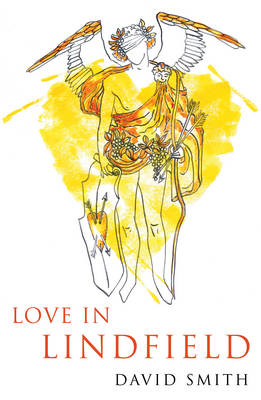 Cover for Love in Lindfield by David Smith