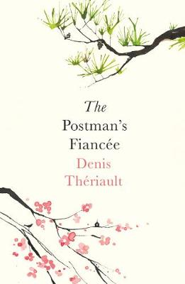 Cover for The Postman's Fiancee by Denis Theriault