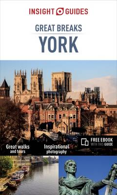 Book Cover for Insight Guides Great Breaks York - York Travel Guide by Insight Guides