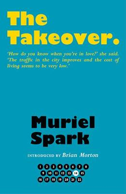Book Cover for The Takeover by Muriel Spark, Brian Morton