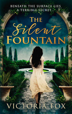 Cover for The Silent Fountain by Victoria Fox