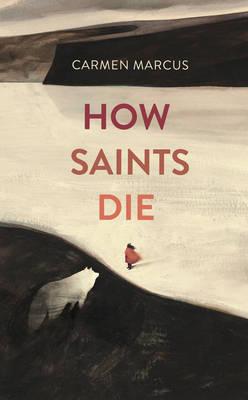 How Saints Die