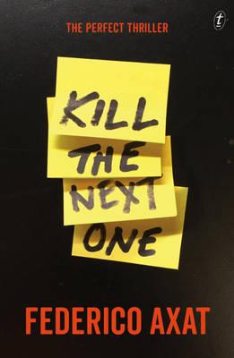 Kill the Next One