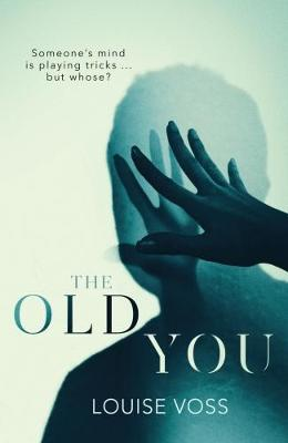 Cover for The Old You by Louise Voss