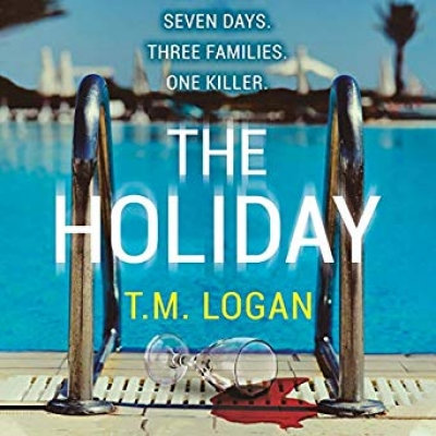 Cover for The Holiday by T. M. Logan