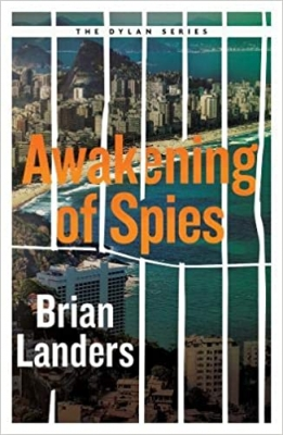 Cover for Awakening of Spies  by Brian Landers
