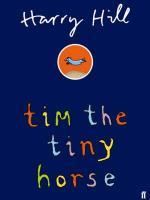 Cover for Tim the Tiny Horse by Harry Hill