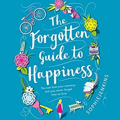 Cover for The Forgotten Guide to Happiness by Sophie Jenkins