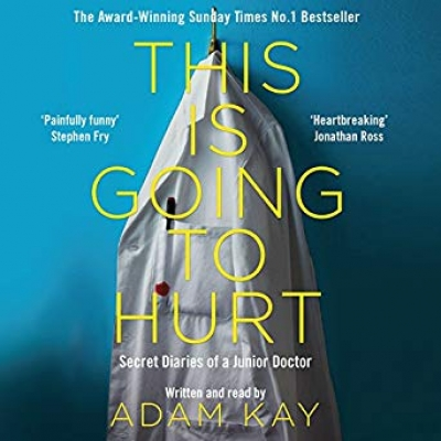 Cover for This Is Going to Hurt by Adam Kay