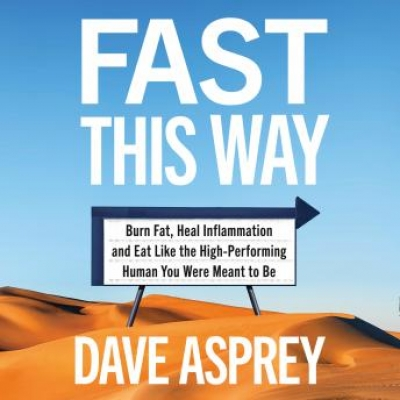 Cover for Fast This Way by Dave Asprey