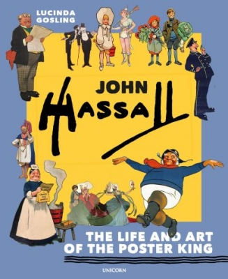 John Hassall The Life and Art of the Poster King