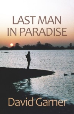 Cover for Last Man in Paradise  by David Garner